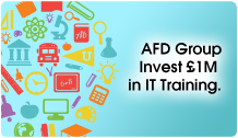 AFD Group invest £1m in IT Training.